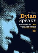 Bob Dylan - Dylan Speaks: The 1965 Press