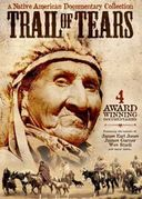 Trail of Tears: A Native American Documentary