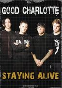 Good Charlotte - Staying Alive