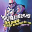 Electric Chubbyland, Volume 1 (Live)