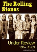 The Rolling Stones - Under Review, 1967-1969