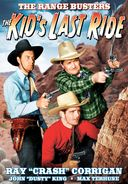 The Range Busters: The Kid's Last Ride