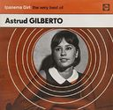 Ipanema Girl: The Very Best of Astrud Gilberto
