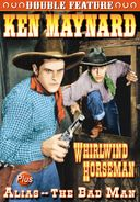 Ken Maynard Double Feature: Whirlwind Horseman