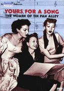 Yours For a Song - The Women of Tin Pan Alley