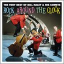 Rock Around the Clock: The Very Best of Bill