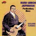 Penitentiary Blues - Golden Classics