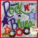 Harlem Rock N' Blues, Volume 3