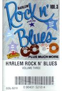 Harlem Rock N' Blues, Volume 3 (Audio Cassette)