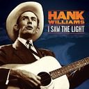 I Saw The Light (The Unreleased Recordings)