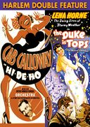 Harlem Double Feature: Hi De Ho (1947) / Duke Is