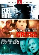 For Hire / Southern Cross / Footsteps