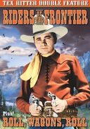 Tex Ritter Double Feature: Riders of the Frontier