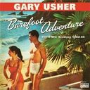 The Barefoot Adventure: 4 Star Sessions 1962-66