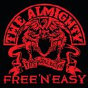 Free 'N' Easy: The Almighty Collection