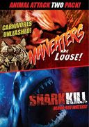 Maneaters Are Loose / Shark Kill