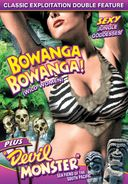 Bowanga, Bowanga (1941) / Devil Monster (1946)