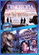 Dinotopia / Journey to the Center of the Earth