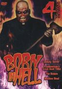 Born In Hell 4-Movie Collection (Unholy Terror /