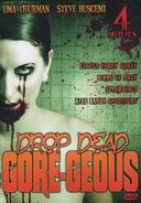 Drop Dead Gore-geous 4-Movie Collection (Little