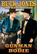 The Rough Riders: Gunman From Bodie