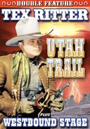 Tex Ritter Double Feature: Utah Trail (1941) /