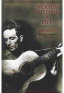 Woody Guthrie - A Life