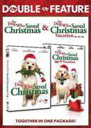 The Dog Who Saved Christmas / The Dog Who Saved