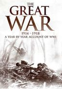 WWI - The Great War, 1914-1918: A Year-By-Year