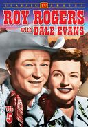 Roy Rogers With Dale Evans - Volume 5