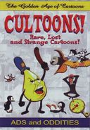 The Golden Age of Cartoons: Cultoons! Rare, Lost