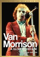 Van Morrison: A Glorious Decade - Under Review