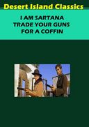 I Am Sartana, Trade Your Guns for a Coffin