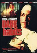 Dark Habits (New Transfer)