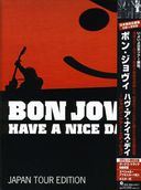 Bon Jovi: Have a Nice Day: Japan Tour Edition