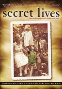 Secret Lives: Hidden Children and Their Rescuers