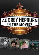 Audrey Hupburn - In the Movies