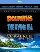 Coral Reef Adventure / Dolphins / The Living Sea