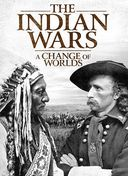 The Indian Wars: A Change of Worlds (2-DVD)
