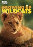 Animal Planet - Growing Up Wildcats