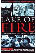Lake of Fire - Exploring the Issue That Divides
