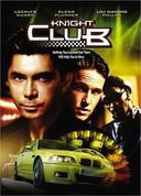 Knight Club (Widescreen)