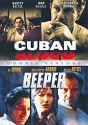 Cuban Blood / Beeper