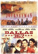 The Journeyman / Dallas 362 (Widescreen)