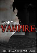 Diary of a Vampire - The Legacy of Bram Stoker