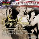 Big Band Classics - The War Years: Sweet Georgia