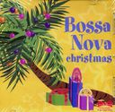 Bossa Nova Christmas [2-CD]