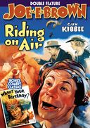Joe E. Brown Double Feature: Riding On Air /