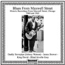 Blues from Maxwell Street 1960 and 1965