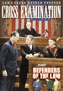 Cross Examination (1932) / Defenders of The Law